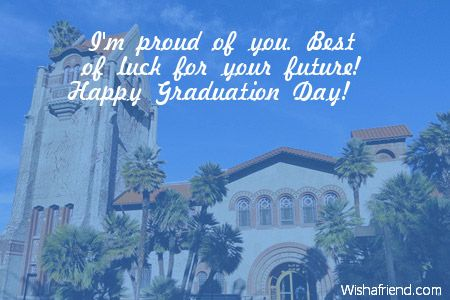 Proud of Your Son Quotes | proud of you best of luck for your future happy graduation day