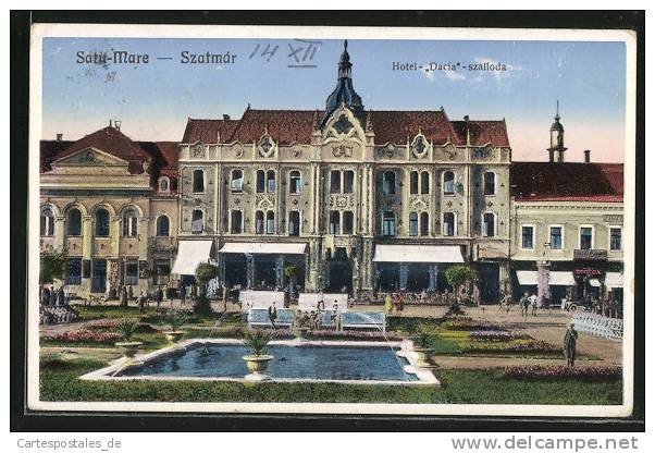 Satu-Mare -  Hotel Dacia - interbelica