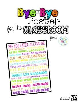 BRIGHT NEON COLORS & WHITE BACKGROUND STYLE POSTERHang this adorable bye-bye poster near your classroom door. Your students will love reading this cute, silly poster full of goodbye sayings.CHECK OUT MY OTHER WHITE & BRIGHTS PRODUCTS HERE!Thank you!Kristina StankovichCopyright  OWLways LearningAll Rights Reserved