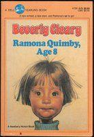 Ramona Quimby Age 8 (Ramona #6)
