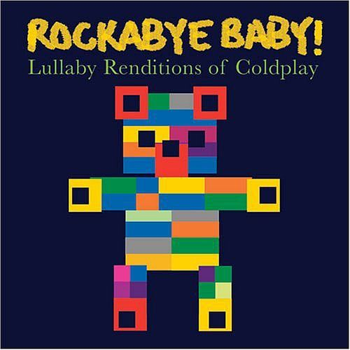 Rockabye Baby - Lullaby Renditions of Coldplay CD
