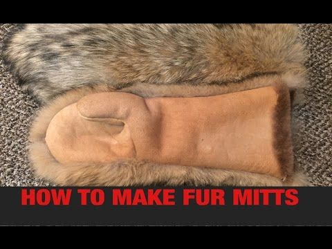 HOW TO MAKE FUR MITTS (PART 1) - YouTube