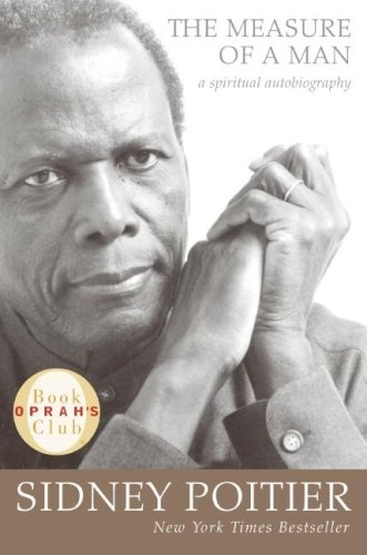 """I cannot say enough about this wonderful book. Poitier is so profound and introspective. Sharing two of his quotes:    """"I am the me I choose to be.""""   ― Sidney Poitier  tags: life 32 people liked it like  """"A person doesn't have to change who he is to become better.""""   ― Sidney Poitier, The Measure of a Man: A Spiritual Autobiography"""