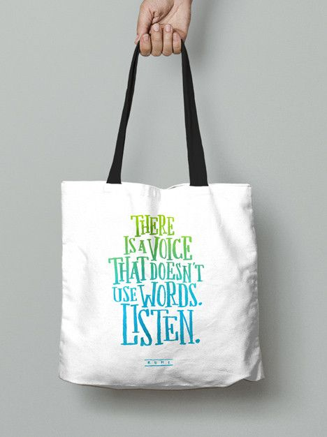 Tote Bag - There is a voice that doesn't use words. Listen.
