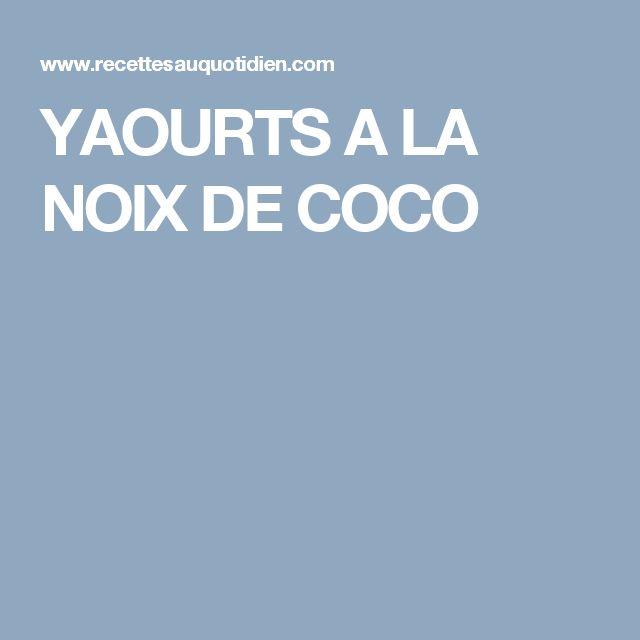 YAOURTS A LA NOIX DE COCO