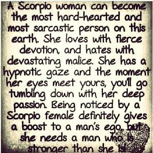 Scorpio Girl~ loves with great devotion, hates with devastating malice~