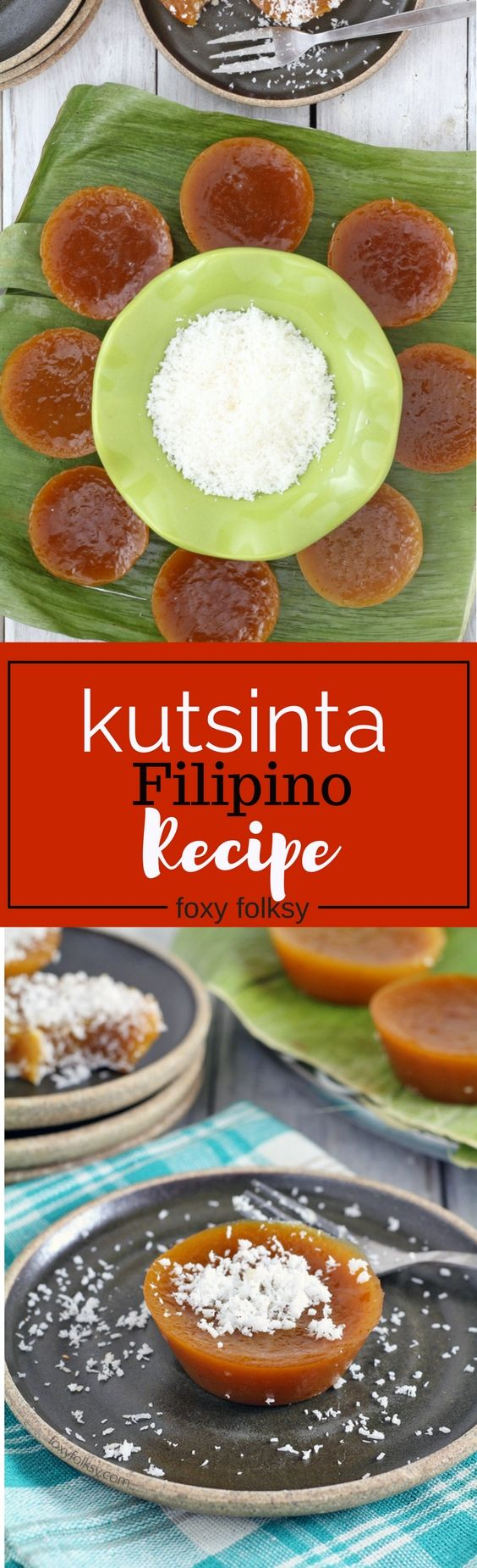 Kutsinta is a native sweet Filipino snack traditionally made from sticky rice. | www.foxyfolksy.com
