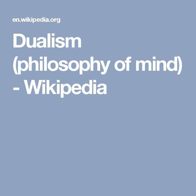 Dualism (philosophy of mind) - Wikipedia