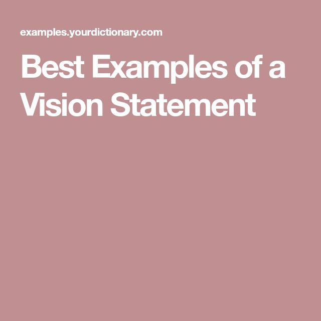 The 25+ best Vision statement examples ideas on Pinterest Vision - purpose statement template