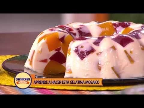 Receta: Clase Magistral - Gelatina de Mosaico | Cocineros Mexicanos - YouTube