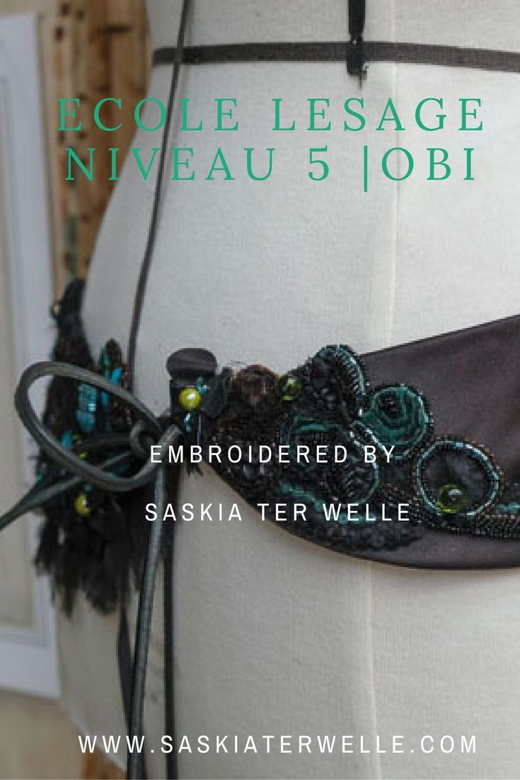 Ecole Lesage Paris, Haute Couture Embroidery niveau 5, Obi, by Saskia ter Welle www.saskiaterwelle.com