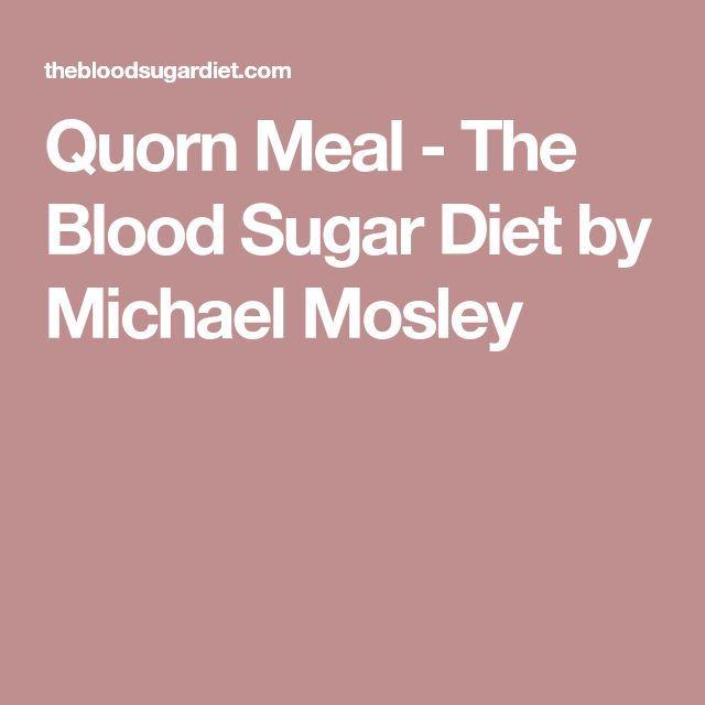 Quorn Meal - The Blood Sugar Diet by Michael Mosley