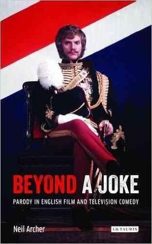 Beyond a Joke: Parody in English Film and Television Comedy