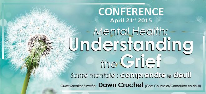 Conference by Dawn Cruchet: Mental Health - Understanding the Grief #mentalhealth  #grief