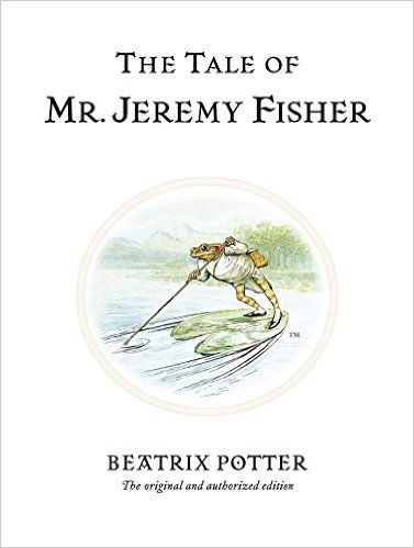 Amazon.com: The Tale of Mr. Jeremy Fisher (Peter Rabbit) (9780723247760): Beatrix Potter: Books