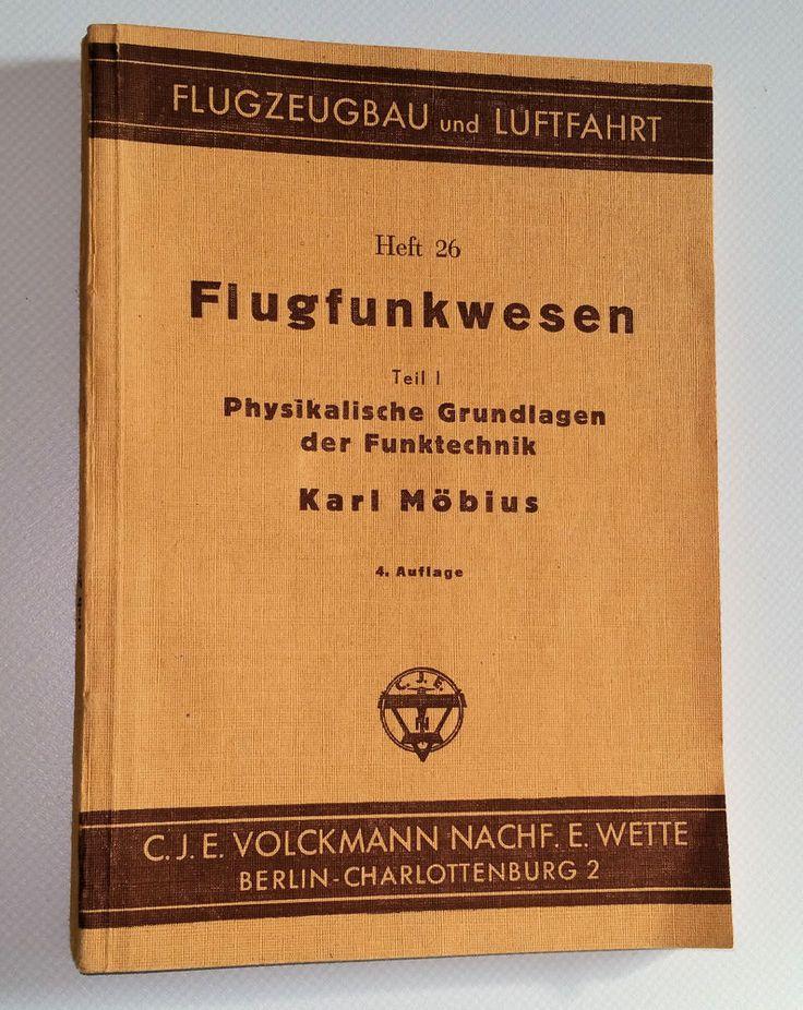 Flugfunkwesen Teil I: Physikalische Grundlagen der Funktechnik, Möbius, K. in Antiquitäten & Kunst, Antiquarische Bücher | eBay