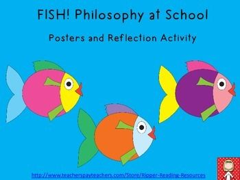 This is a set of four original posters and a reflection sheet to support the introduction of the FISH! Philosophy in your classroom.Colleagues have asked me for copies of my four FISH! Philosophy posters for years, so I have made a digital version.To find out more about the FISH!