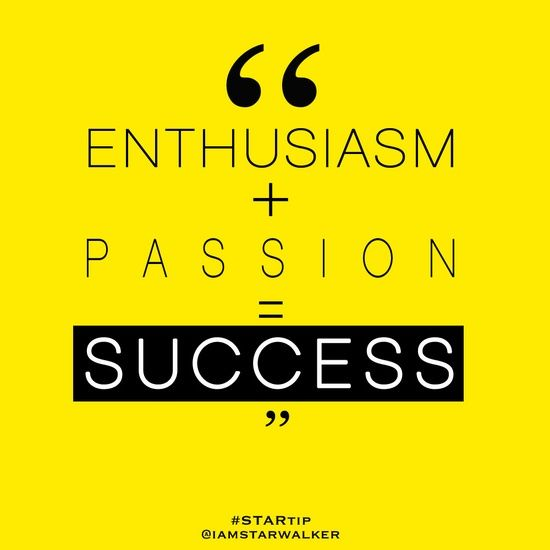 Inspirational Quotes About Failure: Passion And Enthusiasm Success Quote