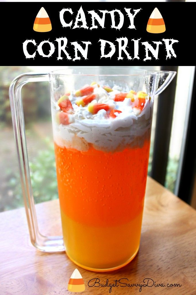 Candy Corn Drink Recipe Easy Candy Corn And Holidays