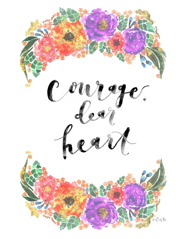 Courage, Dear Heart - C.S. Lewis quote watercolor poster print