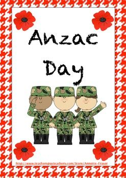 Anzac Day Resources complete with ACARA outcomes.