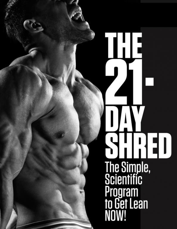 PROMOTION: Download The #21DayShred - Lose Weight: 9 Things Any Ripped Guy Can Teach You - Men's Fitness