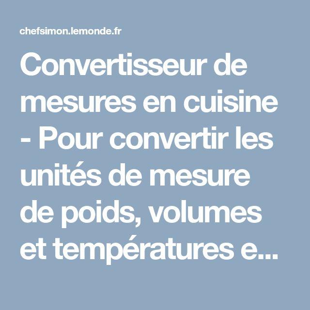 Les 25 meilleures id es de la cat gorie conversions de mesures sur pinterest conversions de - Convertisseur mesure cuisine ...