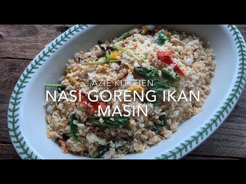 Nasi Goreng Ikan Masin Yang Terlajak Sedap Youtube Nasi Goreng Food Rice