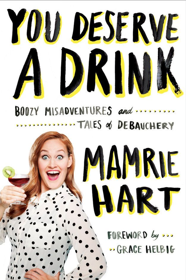 """It's finally here! Mamrie Hart, the star of """"You Deserve A Drink"""" on YouTube, has announced the next part of her world domination plan: her book!   YouTube Darling Mamrie Hart Announces New Book"""