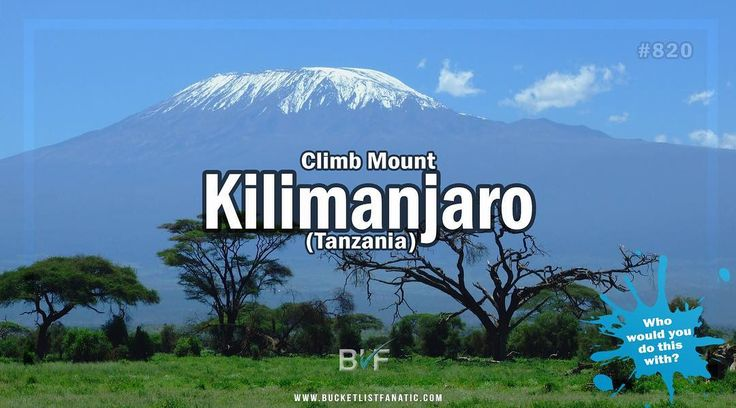 Is Kilimanjaro  on your bucket list? #bucketlistideas #bucketlist #BLF #kilimanjaro