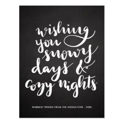 #Snowy Days Cozy Nights Script | Vintage Chalkboard Postcard - #chalkboard #gifts