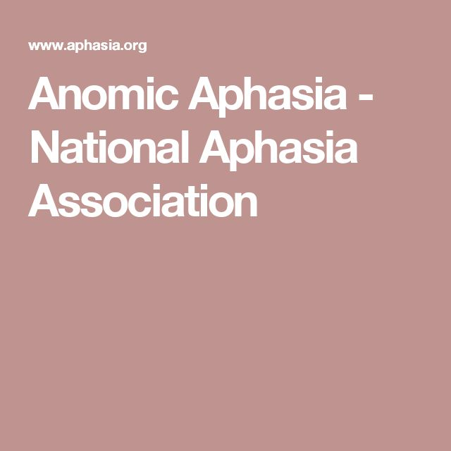 Anomic Aphasia - National Aphasia Association