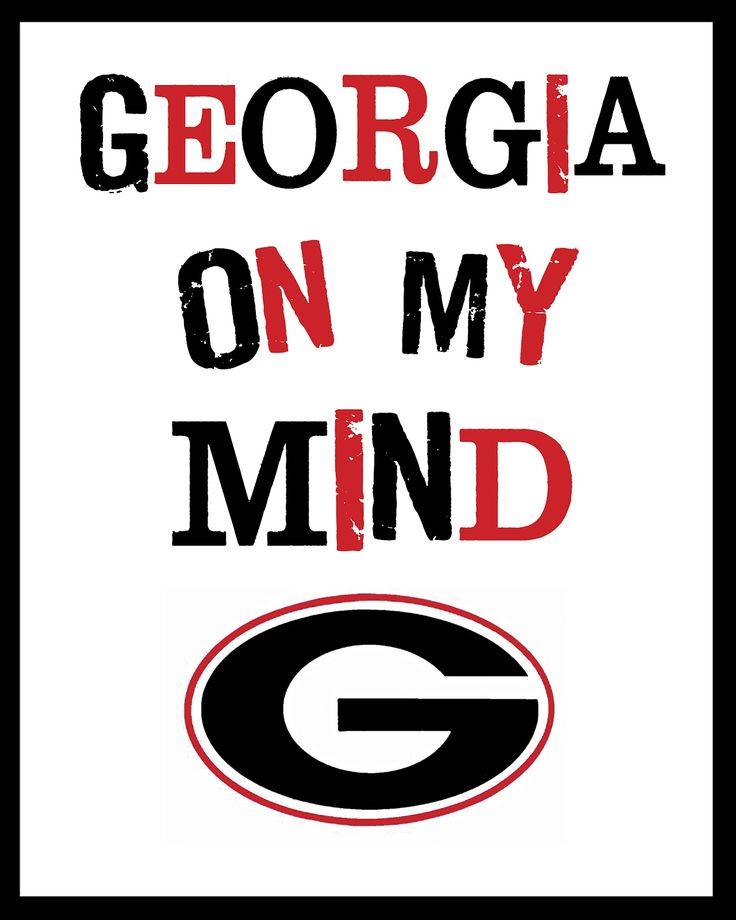 Georgia on my Mind printable #uga #georgia #bulldogs