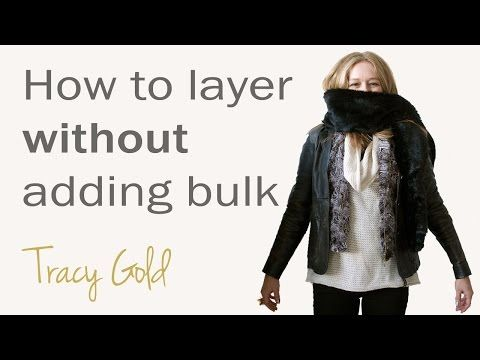 How to layer without adding bulk - YouTube