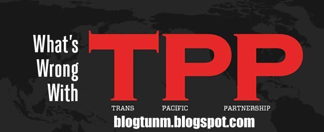 TRANS PACIFIC PARTNERSHIP TPP http://blogtunm.blogspot.my/2016/01/the-trans-pacific-partnership-tpp.html Tun Dr Mahathir Mohamad http://blogtunm.blogspot.com #TPPA #TPP #Malaysia #TRANS #PACIFIC #PARTNERSHIP #problem #Malaysian #Freedom