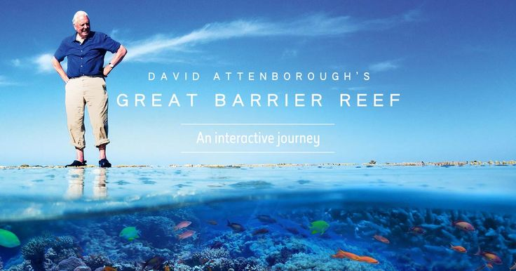 David Attenborough and Atlantic Productions have teamed up with scientists and academic institutions from around the world to create David Attenborough's Great Barrier Reef: An Interactive Journey -a new kind of interactive website will allow viewers in real time to join David Attenborough on a journey across the Great Barrier Reef.