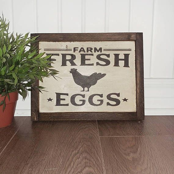 Check out this item in my Etsy shop https://www.etsy.com/ca/listing/540617223/farm-fresh-eggs-wooden-home-decor-sign