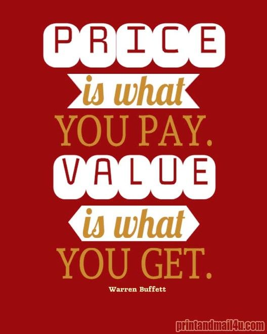 Price is what you pay. Value is what you get. ~Warren Buffet #quotes  #warrenbuffett #success #entrepreneur