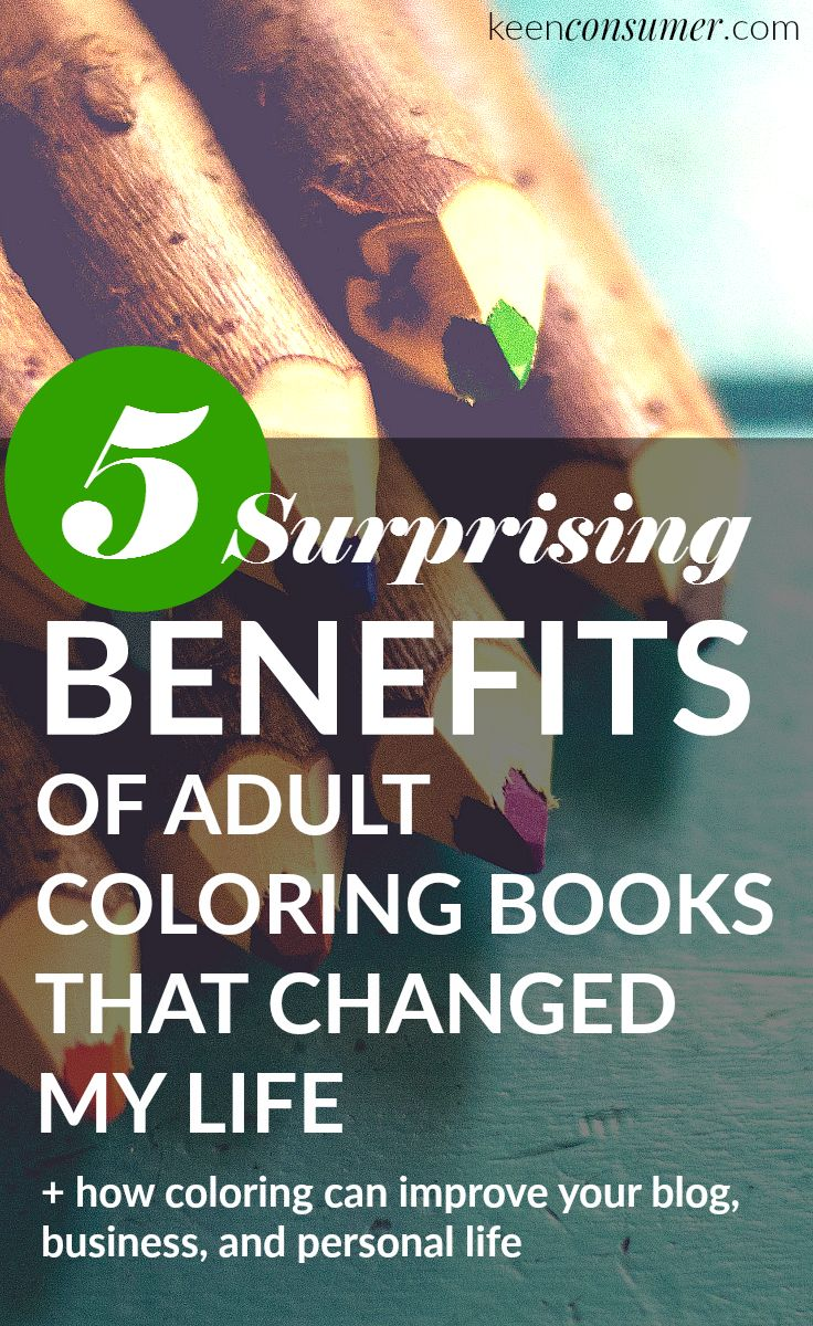 Read The 5 Surprising Benefits Of Adult Coloring Books That Changed My Life Coloringbook