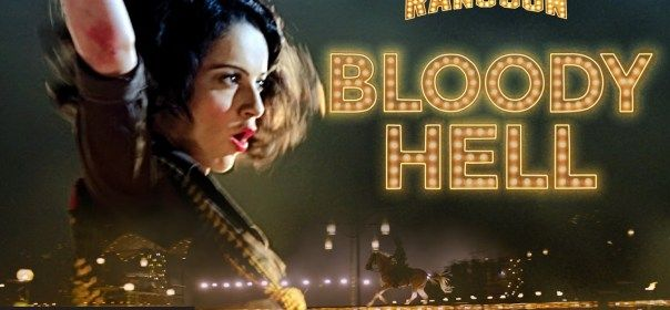 Bloody Hell is the latest track from Rangoon movie which is sung by Sunidhi Chauhan.  Lyrics: http://www.lyricshawa.com/2017/01/bloody-hell-lyrics-rangoon/