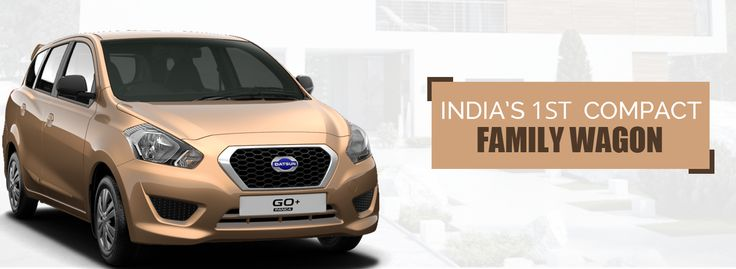 India's Compact first Family Wagon - Datsun Go+  To Know More: