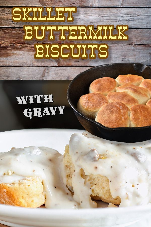 Skillet Buttermilk Biscuits And Gravy Recipe Recipes Sausage Gravy Quick Breakfast Recipes
