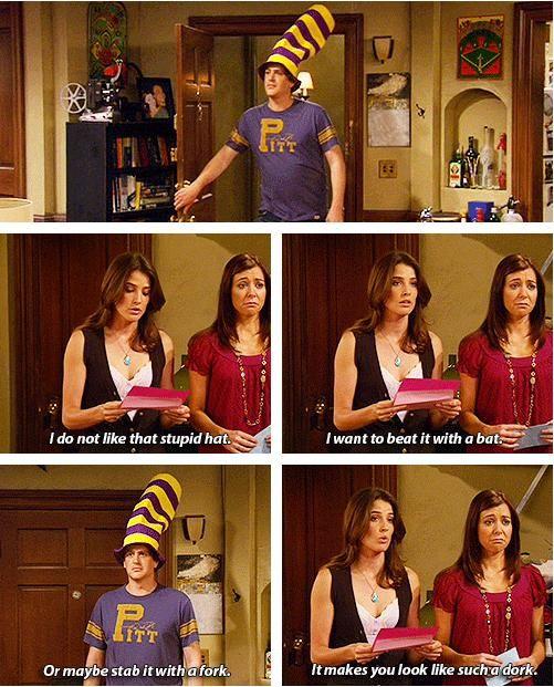 Robin: Eu não gosto desse seu estupido chapéu. eu Gostaria de te bater comesse chapeu.  Ou talvez esfaqueá-lo com um garfo. Faz você se parecer com um idiota