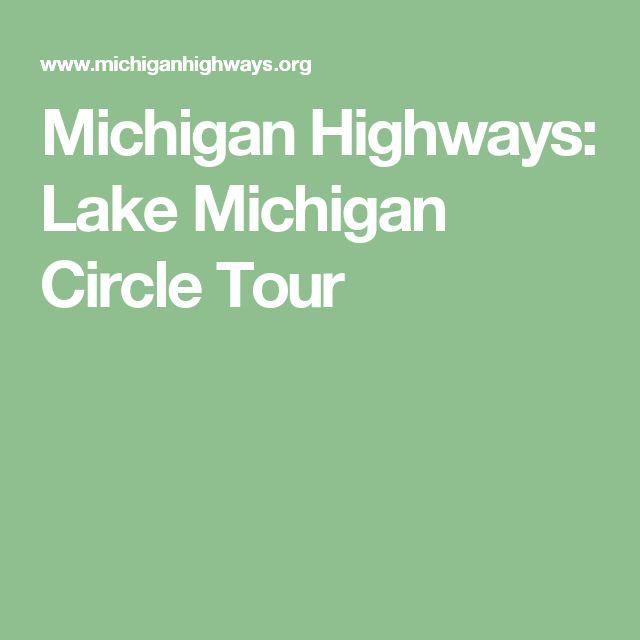 Michigan Highways: Lake Michigan Circle Tour