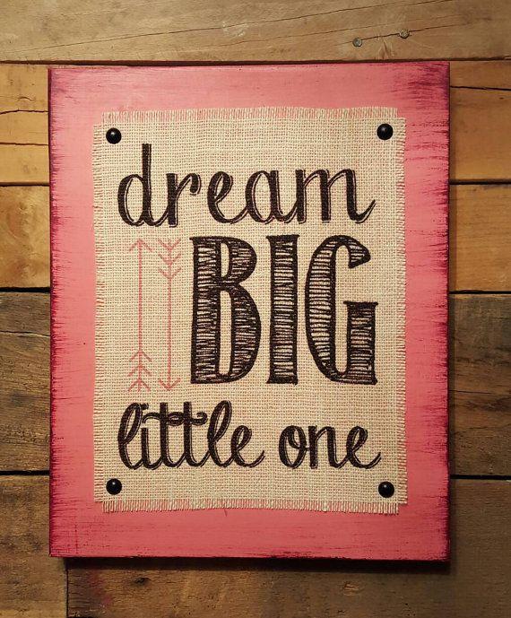 Dream Big Little One Wood Burlap Sign, Nursery Art, Rustic Decor, Distressed Sign, Baby Shower Gift, Playroom Decor Arrow Boys Girls room