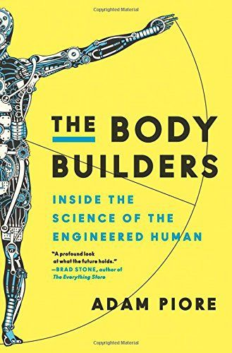 The Body Builders: Inside the Science of the Engineered Human: Frequently Bought Together * + * + * + * + Price for all: 68,71€ * This…