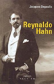 Peu de compositeurs ont eu autant d'atouts dans leur vie que Reynaldo Hahn (1874-1947). Né à Caracas d'un père d'origine allemande et d'une mère issue d'une famille aristocratique du Pays basque...