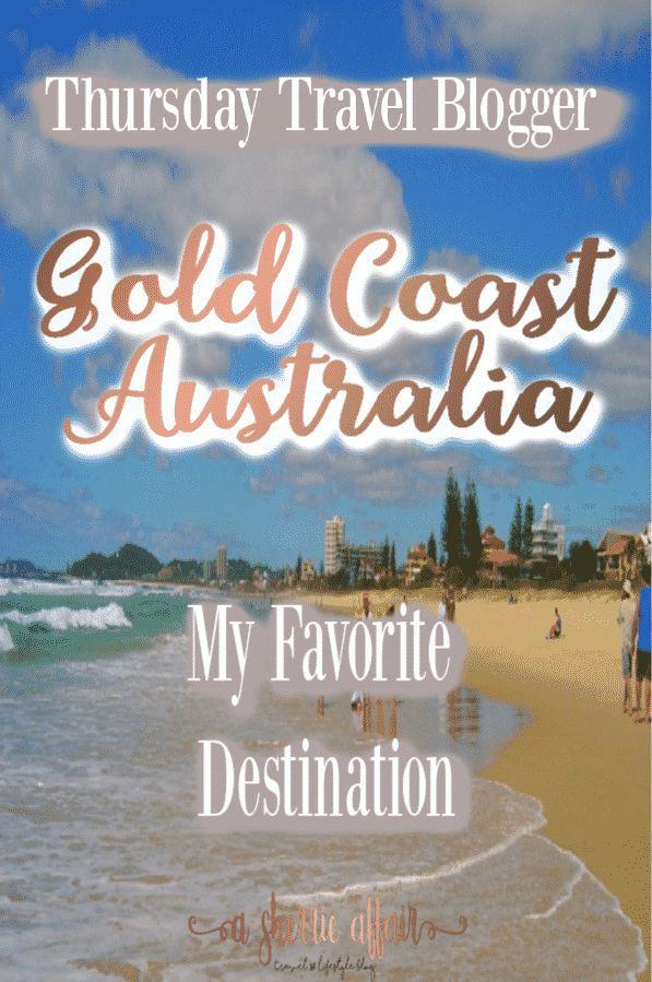 Thursday Travel Blogger My Favorite Destination Travel Blogger Travel The World For Free Gold Coast Australia