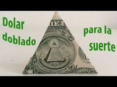 Como doblar billete de dólar en triangulo para la suerte - YouTube