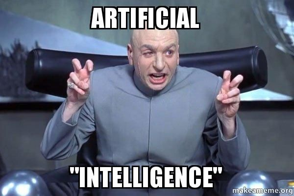 How Do You Define Intelligence Found On Makeameme Com Picoftheday Python Motivation Worldcode Memes Dr Evil Funny Happy Birthday Meme Happy Birthday Meme